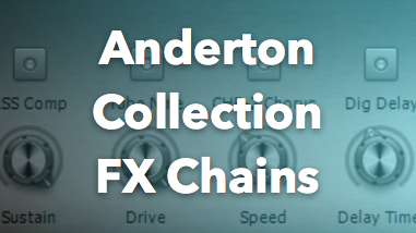 30th Anniversary Anderton Collection FX Chains